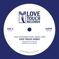 Love Touch Family - I Got Your Back feat. Saucy Lady