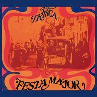 La Trinca - Festa Major (Spa)