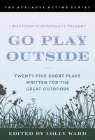 Lolly Ward - Go Play Outside (Ppbk)
