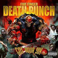 Five Finger Death Punch - Got Your Six [Deluxe Clean]