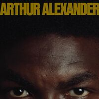 Arthur Alexander - Arthur Alexander