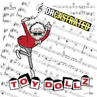 Toy Dolls - Orcastrated (Uk)