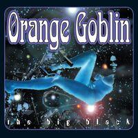 Orange Goblin - Big Black (Uk)