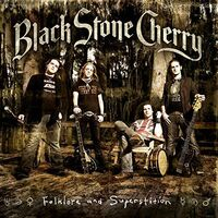 Black Stone Cherry - Folklore & Superstition (Hol)
