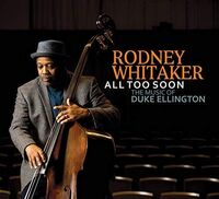 Rodney Whitaker - All Too Soon