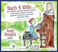 ANDREW RANGELL - Bach 4 Kids