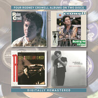 Rodney Crowell - Street Language / Keys To The Highway / Life Is Messy / The Outsider