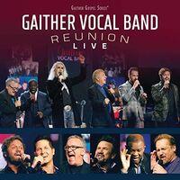 Gaither Vocal Band - Reunion: Live