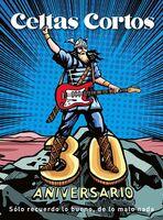 Celtas Cortos - 30 Aniversario: Solo Recuerdo Lo Bueno De Lo Malo