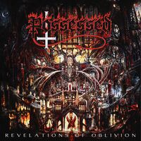 Possessed - Revelations Of Oblivion [LP]