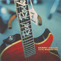 Sammy Hagar & The Waboritas - Not 4 Sale