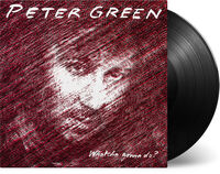 Peter Green - Whatcha Gonna Do [180-Gram Black Vinyl]