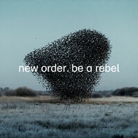 New Order - Be A Rebel [Colored Vinyl] (Gry) [Limited Edition]