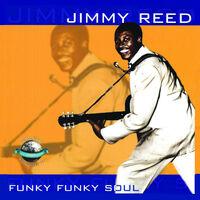 Jimmy Reed - Funky Funky Soul