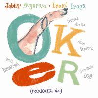 Jabier Muguruza - Oker ( Txakurra Da )