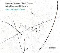 Momo Kodama  / Ozawa,Seiji / Mito Chamber - Hosokawa / Mozart
