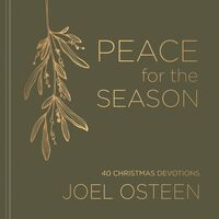 Joel Osteen - Peace For The Season (Hcvr)
