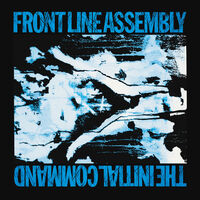 Front Line Assembly - Initial Command [Colored Vinyl] [Deluxe] (Gate) [Reissue]