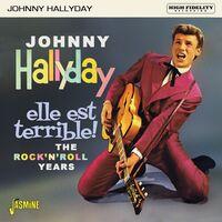 Johnny Hallyday - Elle Est Terrible: Rock N Roll Years (Uk)