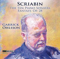 GARRICK OHLSSON - The Ten Piano Sonatas, Fantasy, Garrick Ohlsson