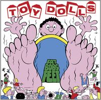 Toy Dolls - Fat Bob's Feet (Uk)