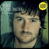 Eric Church - Carolina [Limited Edition Yellow LP]