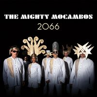The Mighty Mocambos - 2066
