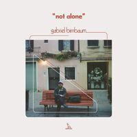 Gabriel Birnbaum - Not Alone (Iex)