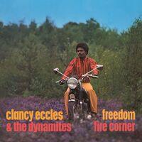 Clancy Eccles & The Dynamites - Freedom / Fire Corner: 2 Original Albums