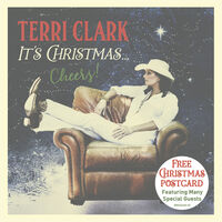 Terri Clark - It's Christmas...Cheers!