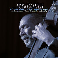 Ron Carter - Foursight: Stockholm 2