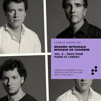Brahms / Sage / Fouchenneret - Integrale Musique Chambre 8