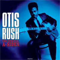 Otis Rush - Original A-Sides [180 Gram] (Uk)