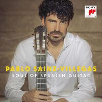 Sainz-Villegas - Soul of Spanish Guitar