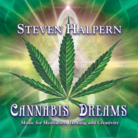Steven Halpern - Cannabis Dreams: Music For Relaxation Healing And Well-Being