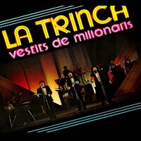 La Trinca - Vestits De Milionaris (Spa)