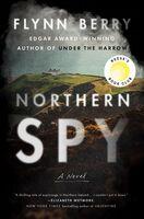 Flynn Berry - Northern Spy (Hcvr)