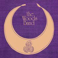 Woods Band - Woods Band [Remastered] (Uk)