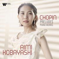 Aimi Kobayashi - Chopin Preludes - Piano Works