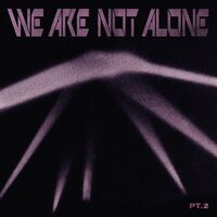 We Are Not Alone Part 2 / Various - We Are Not Alone Part 2 / Various (Uk)