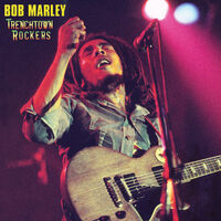 Bob Marley - Trenchtown Rockers (Gate)