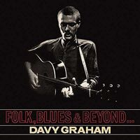 Davy Graham - Folk, Blues And Beyond
