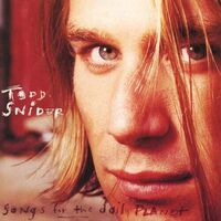 Todd Snider - Songs For The Daily Planet [180 Gram]