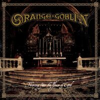 Orange Goblin - Thieving From The House Of God (Uk)