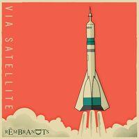The Rembrandts - Via Satellite [LP]