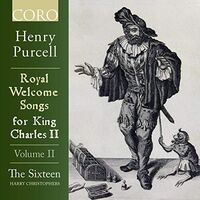 The Sixteen - Royal Welcome Songs 2