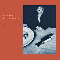 Andy Summers - XYZ