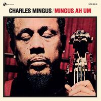Charles Mingus - Mingus Ah Hum [180-Gram Vinyl]