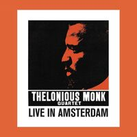 Thelonious Monk - Live In Amsterdam