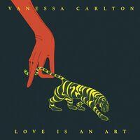 Vanessa Carlton - Love Is An Art [LP]